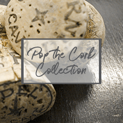 Pop the Cork Collection